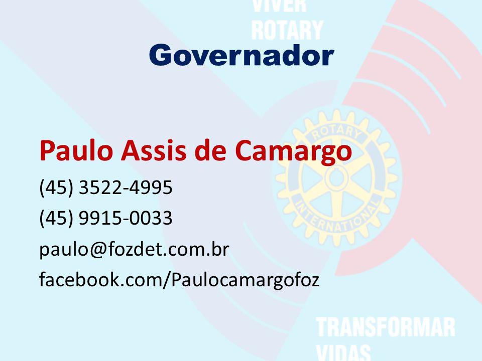 Governador Paulo Assis de Camargo (45) 3522-4995 (45) 9915-0033 paulo@fozdet.com.br facebook.com/Paulocamargofoz