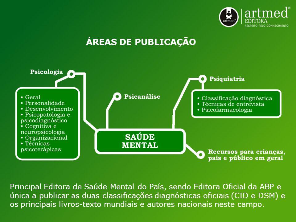 Principal Editora de Saúde Mental do País, sendo Editora Oficial da ABP e única a publicar as duas classificações diagnósticas oficiais (CID e DSM) e