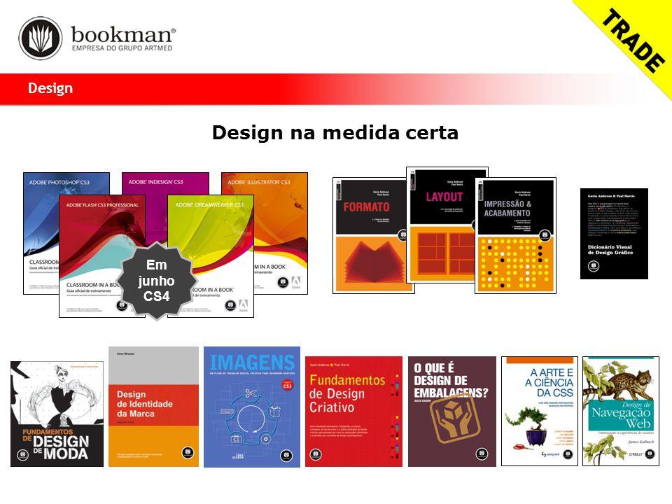 Design na medida certa Design Em junho CS4