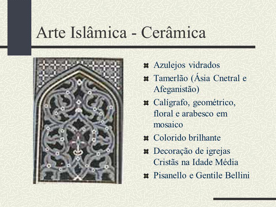 Arte Islâmica - Cerâmica Azulejos vidrados Tamerlão (Ásia Cnetral e Afeganistão) Calígrafo, geométrico, floral e arabesco em mosaico Colorido brilhant