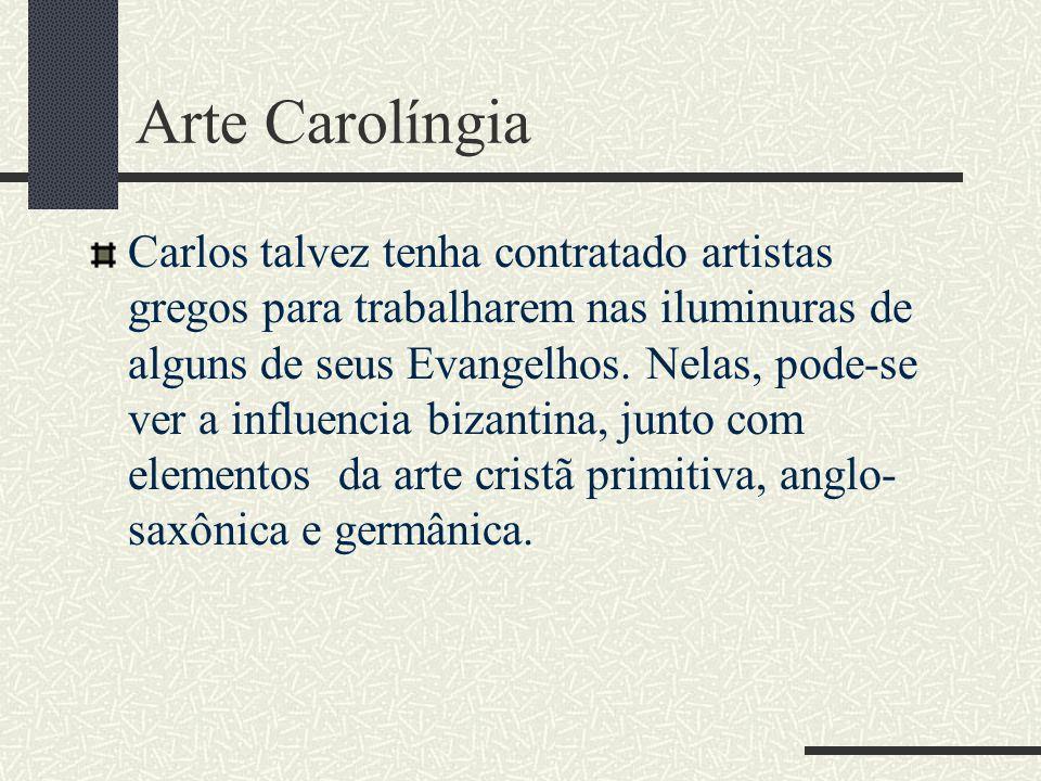 Arte Carolíngia Carlos talvez tenha contratado artistas gregos para trabalharem nas iluminuras de alguns de seus Evangelhos. Nelas, pode-se ver a infl