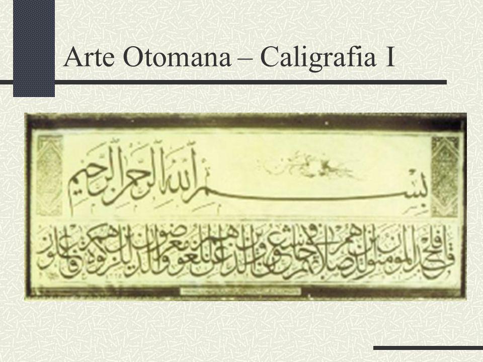 Arte Otomana – Caligrafia I