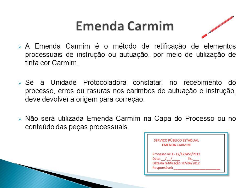  A Emenda Carmim é o método de retificação de elementos processuais de instrução ou autuação, por meio de utilização de tinta cor Carmim.  Se a Unid