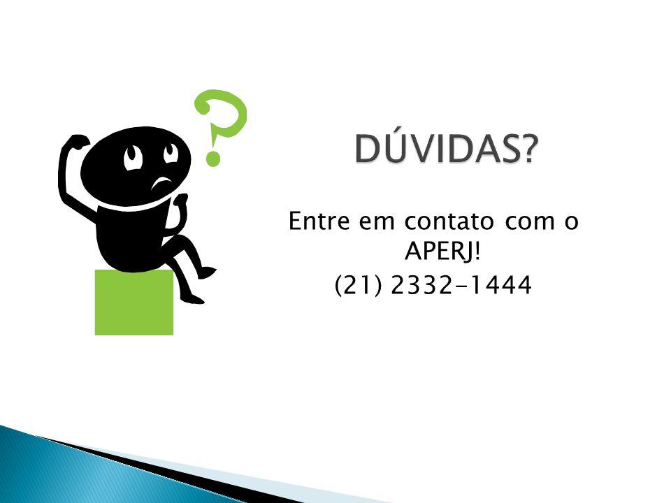 Entre em contato com o APERJ! (21) 2332-1444