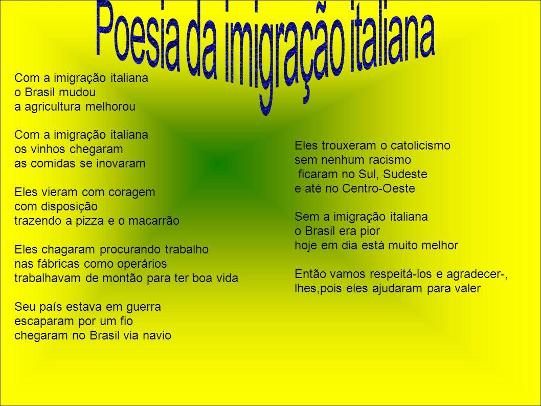 Com a imigração italiana o Brasil mudou a agricultura melhorou Com a imigração italiana os vinhos chegaram as comidas se inovaram Eles vieram com cora
