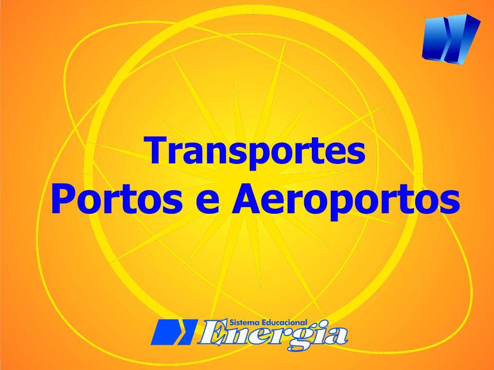 Transportes Portos e Aeroportos