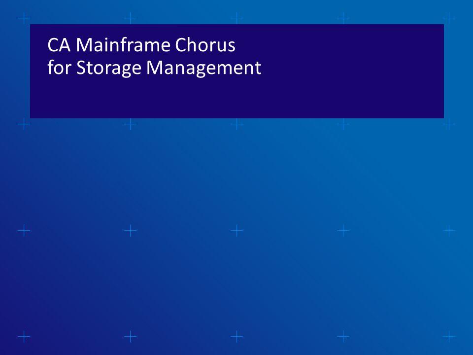 CA Mainframe Chorus for Storage Management
