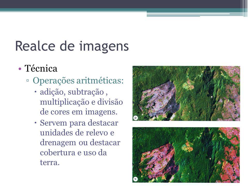 Realce de imagens •Técnica ▫Operações aritméticas:  adição, subtração, multiplicação e divisão de cores em imagens.  Servem para destacar unidades d
