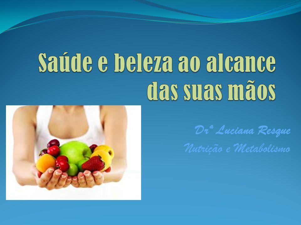 Saúde e Bem estar A alimentação é um dos fatores comportamentais que mais influenciam o estado de saúde do indivíduo.