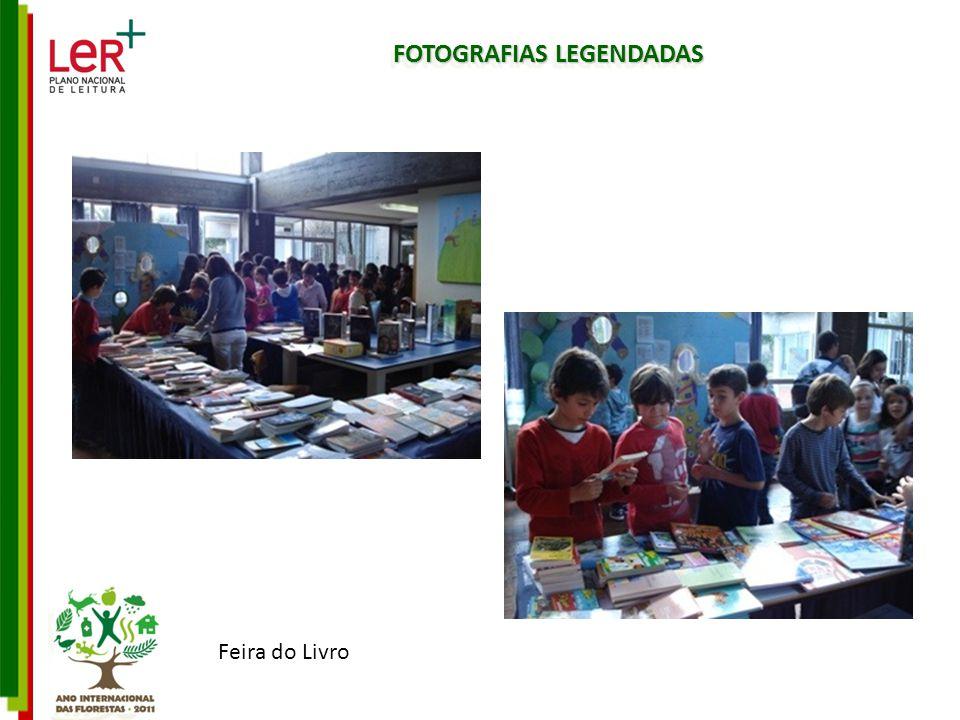 FOTOGRAFIAS LEGENDADAS Feira do Livro