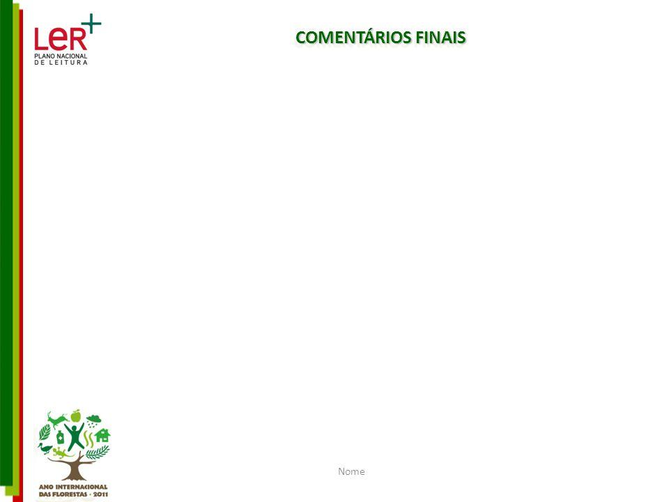 Nome COMENTÁRIOS FINAIS