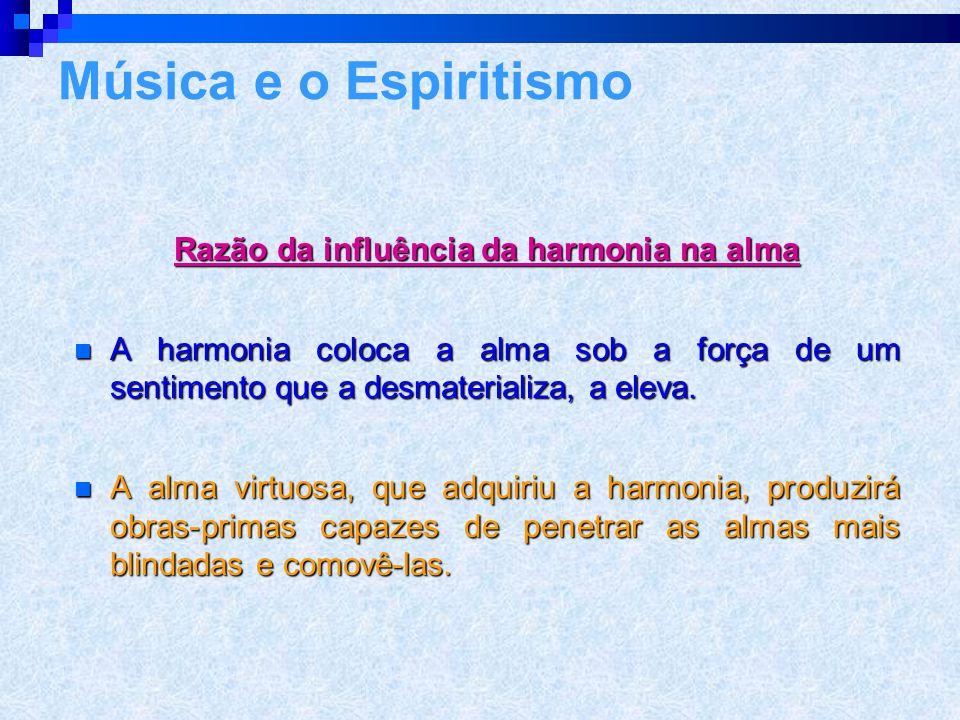 EEEEspírito com sentimento íntimo da harmonia > é como o que fez aquisição intelectual: goza da propriedade inalienável que adquiriu. EEEEspír