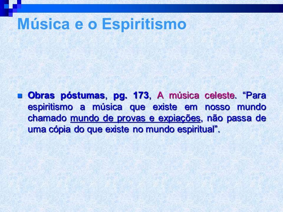 """LLLLivro dos espíritos questão 251. – São sensíveis à música os espíritos? """"Aludes a musica terrena? Que é ela comparada à música celeste? A esta"""