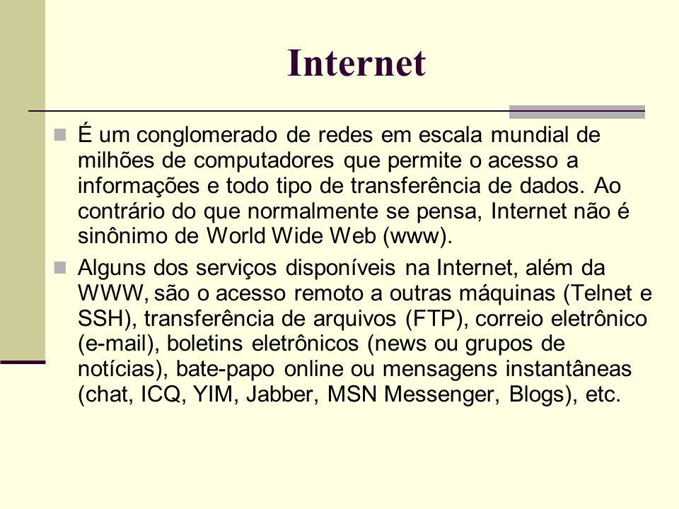 World Wide Web, WWW ou WEB ( rede do tamanho do mundo )  É uma rede de computadores na Internet que fornece informação em forma de hipertexto (textos, sons, imagens, links, etc).