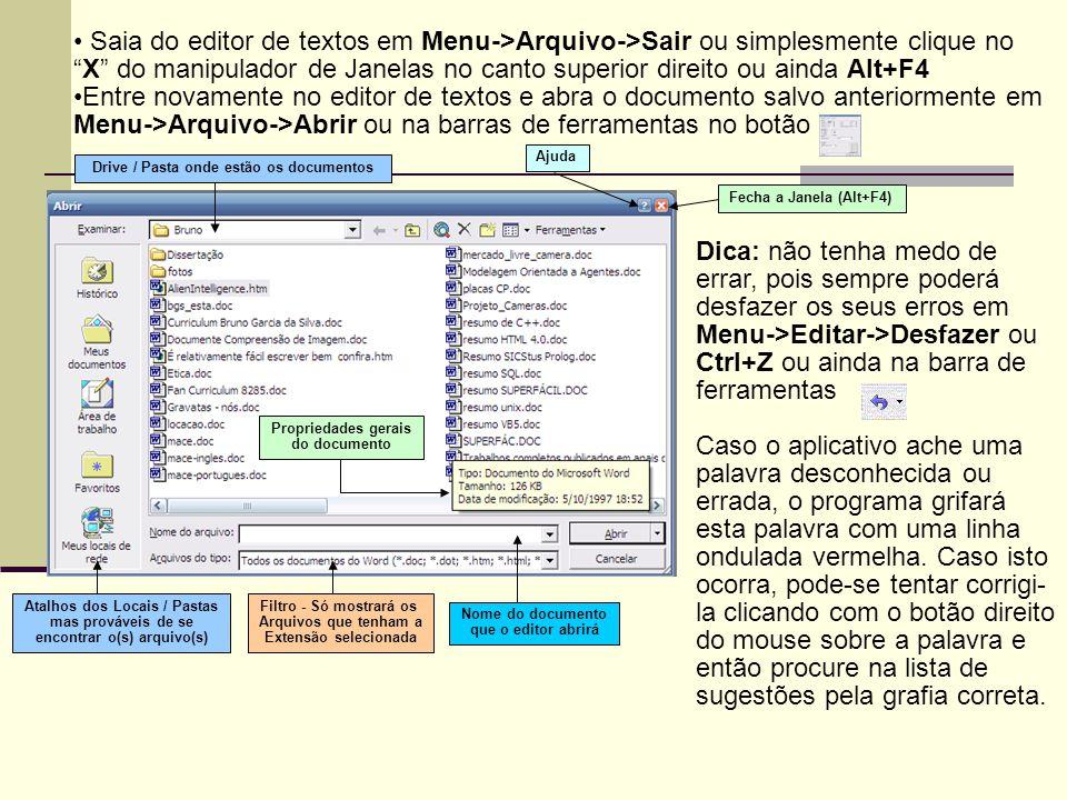 Exercício:  Procure na Internet modelos e dicas para fazer o seu Currículo.