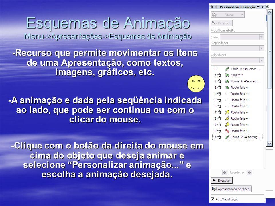 Configurar as propriedades das animações: •C•Clicando com o botão da direita do mouse em cima do evento da animação, podemos modificar o seu comportamento.
