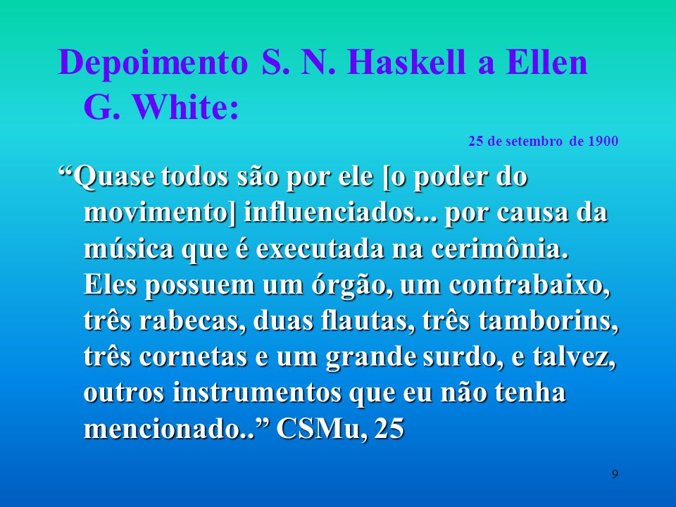 9 Depoimento S.N. Haskell a Ellen G.