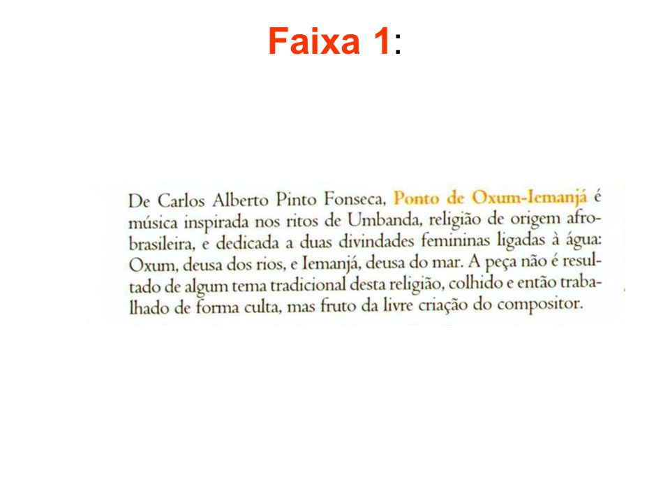 Agô Lonã, opus 16, 1964 •Faixa 10: •Baseado no folclore bahiano sur le folklore de Bahia recolhido por Roquete Pinto •BACHIANA CD 109.136, Cia Bachiana Brasileira, regência Ricardo ROCHA, 1994
