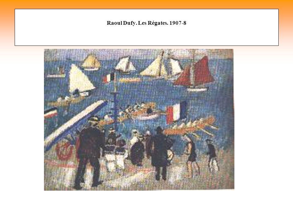 Raoul Dufy. Les Régates. 1907-8