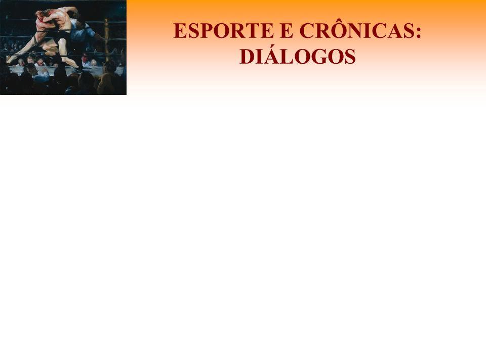 ESPORTE E CRÔNICAS: DIÁLOGOS