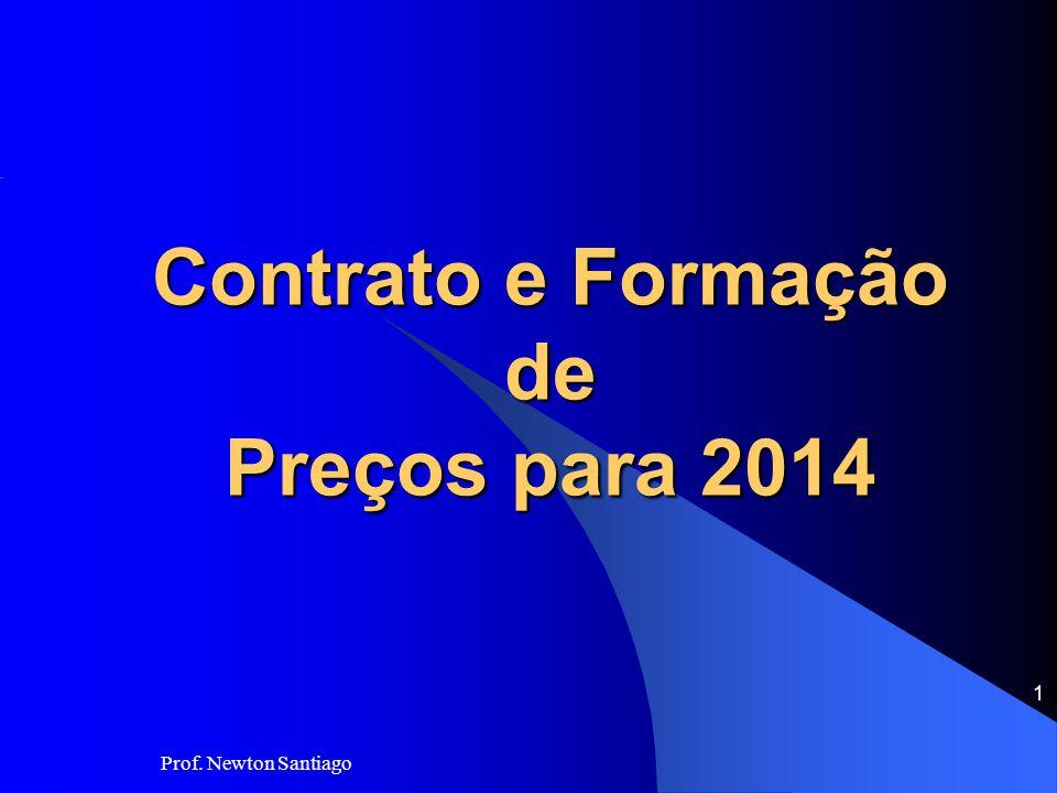 Prof. Newton Santiago 1 Contrato e Formação de Preços para 2014