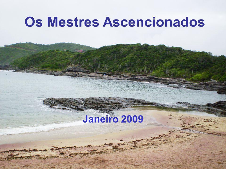 Os Mestres Ascencionados Janeiro 2009