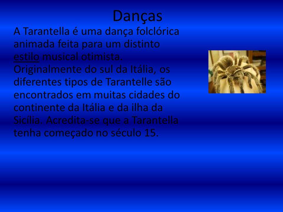Danças A Tarantella é uma dança folclórica animada feita para um distinto estilo musical otimista. Originalmente do sul da Itália, os diferentes tipos