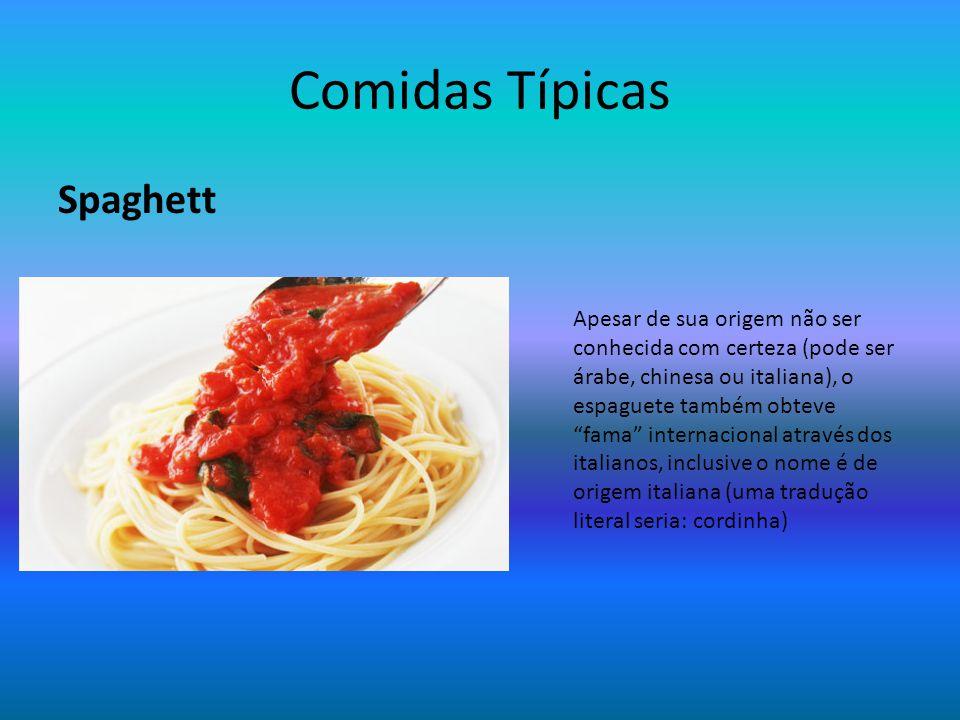 """Comidas Típicas Spaghett Apesar de sua origem não ser conhecida com certeza (pode ser árabe, chinesa ou italiana), o espaguete também obteve """"fama"""" in"""