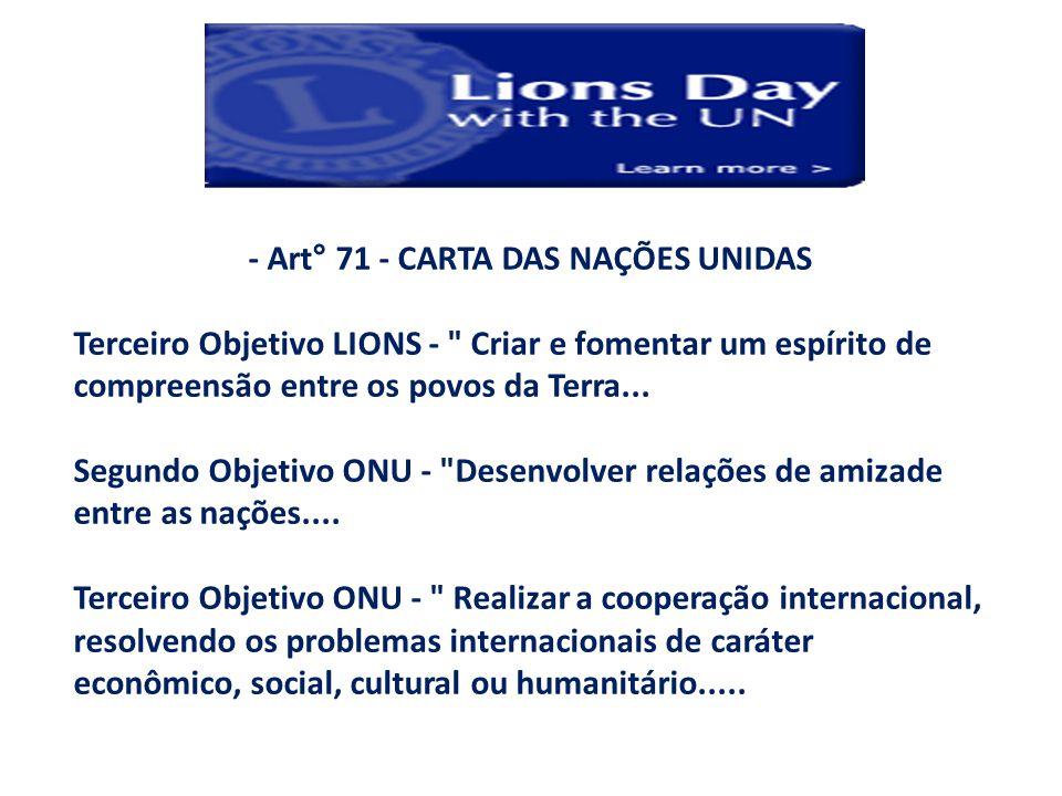 - Art° 71 - CARTA DAS NAÇÕES UNIDAS Terceiro Objetivo LIONS -