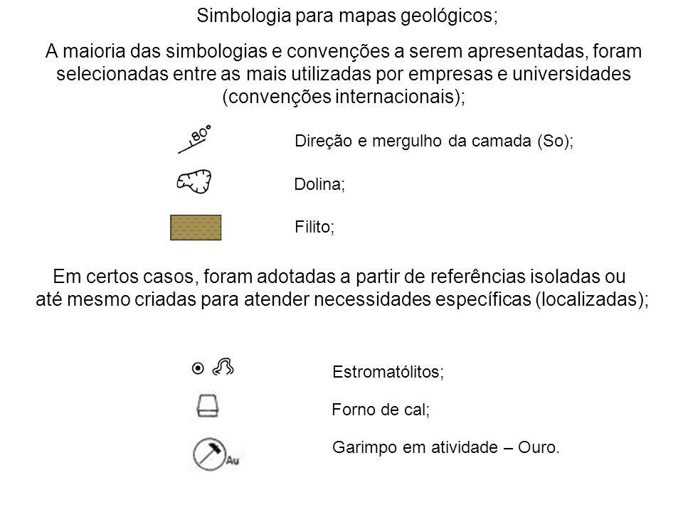 Simbologia para mapas geológicos; A maioria das simbologias e convenções a serem apresentadas, foram selecionadas entre as mais utilizadas por empresa