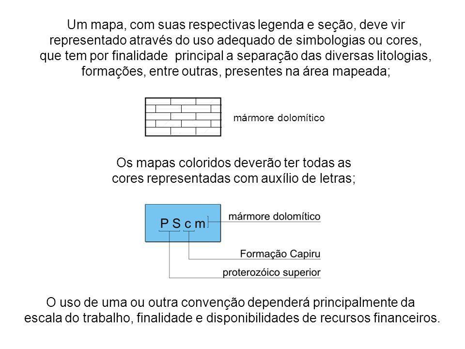Um mapa, com suas respectivas legenda e seção, deve vir representado através do uso adequado de simbologias ou cores, que tem por finalidade principal