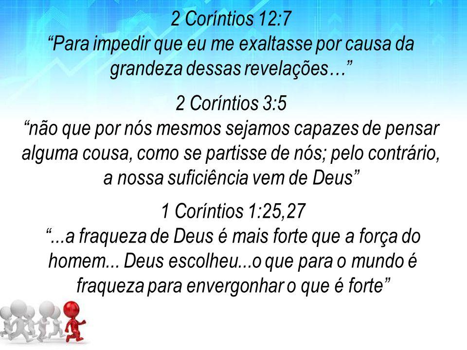 """2 Coríntios 3:5 """"não que por nós mesmos sejamos capazes de pensar alguma cousa, como se partisse de nós; pelo contrário, a nossa suficiência vem de De"""