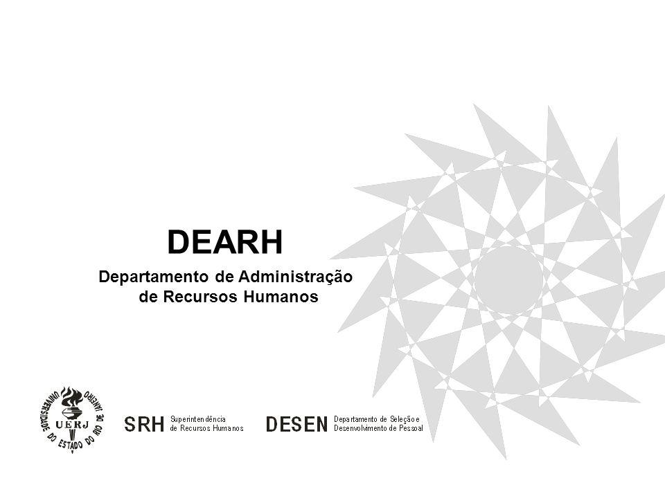 Departamento de Administração de Recursos Humanos DEARH