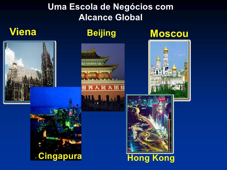 Uma Escola de Negócios com Alcance Global Viena Moscou Beijing Hong Kong Cingapura