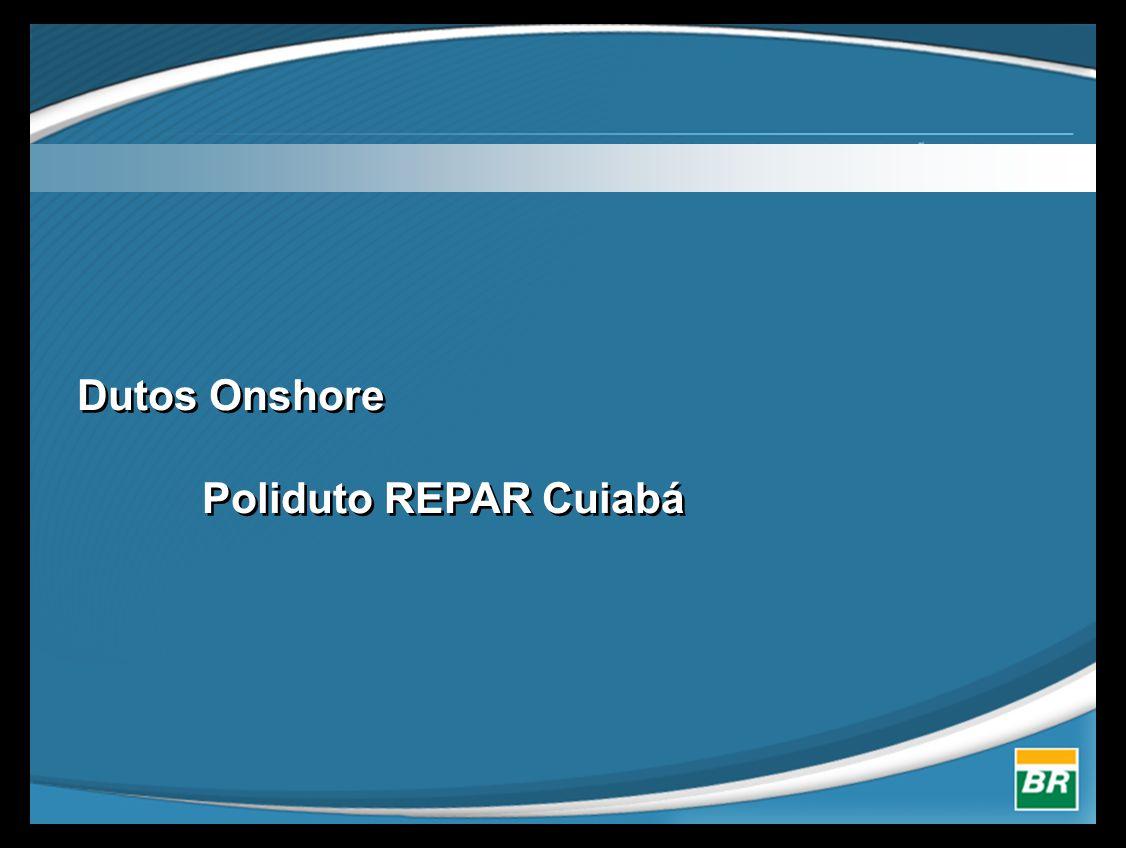 Dutos Onshore Poliduto REPAR Cuiabá