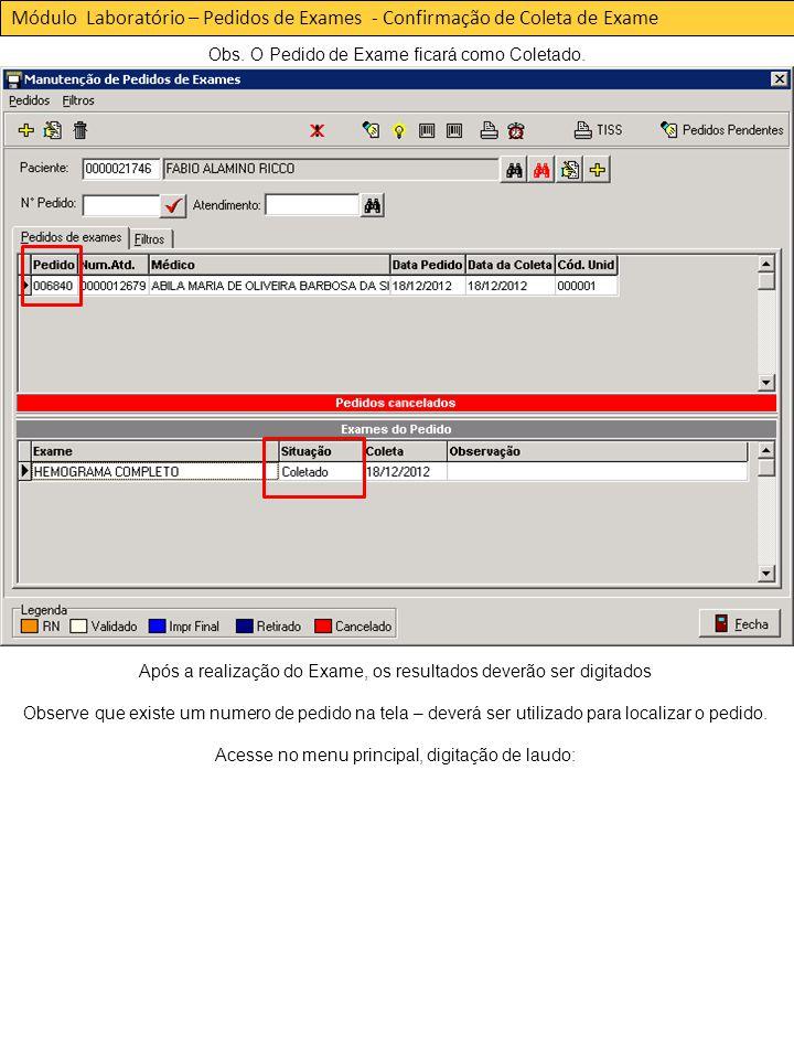Módulo Laboratório – Pedidos de Exames - Confirmação de Coleta de Exame Obs.