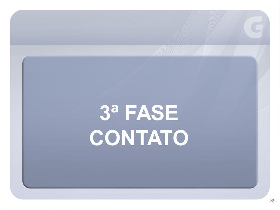 3ª FASE CONTATO 68