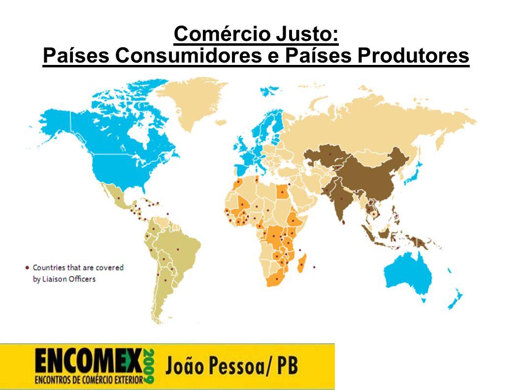 Comércio Justo: Países Consumidores e Países Produtores