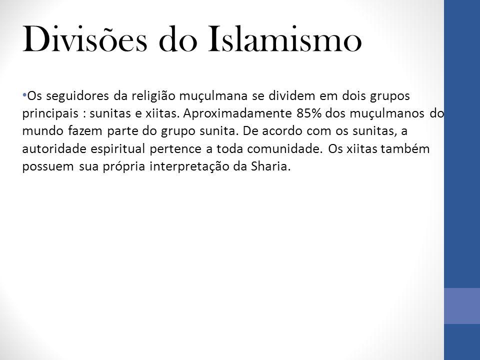 Divisões do Islamismo • Os seguidores da religião muçulmana se dividem em dois grupos principais : sunitas e xiitas.