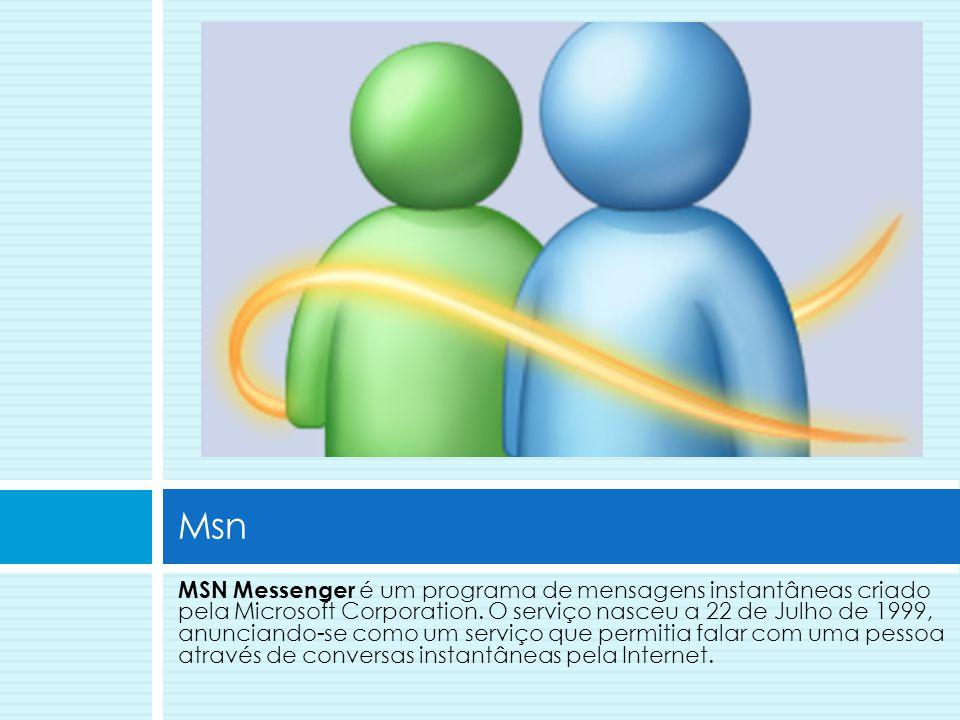 MSN Messenger é um programa de mensagens instantâneas criado pela Microsoft Corporation. O serviço nasceu a 22 de Julho de 1999, anunciando-se como um