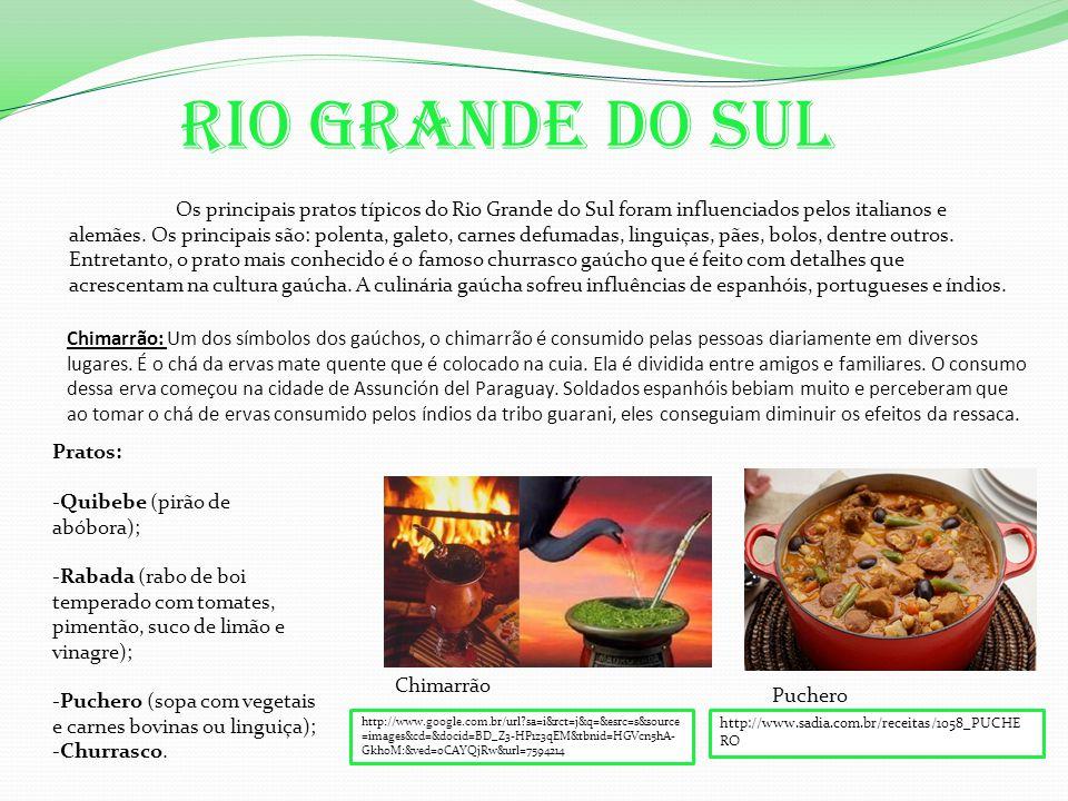 Chimarrão: Um dos símbolos dos gaúchos, o chimarrão é consumido pelas pessoas diariamente em diversos lugares.
