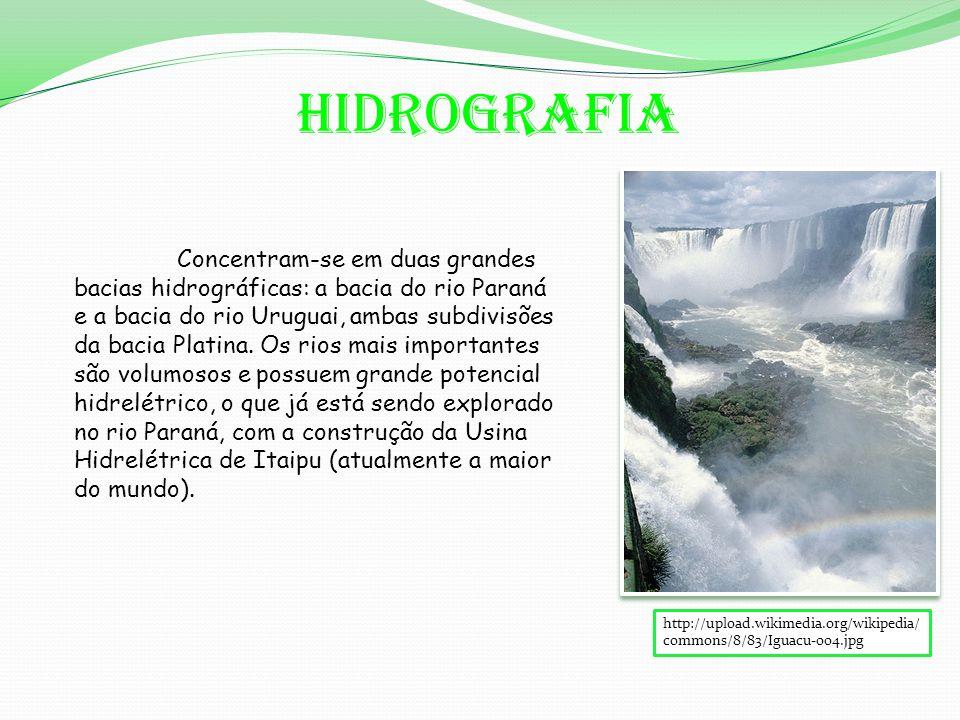 Hidrografia http://upload.wikimedia.org/wikipedia/ commons/8/83/Iguacu-004.jpg Concentram-se em duas grandes bacias hidrográficas: a bacia do rio Paraná e a bacia do rio Uruguai, ambas subdivisões da bacia Platina.
