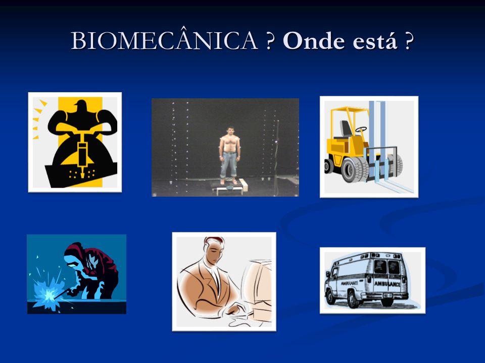 ATUAÇÃO DA BIOMECÂNICA BIOMECÂNICA ESTUDA A MECÂNICA DO CORPO HUMANO (ESTÁTICA, CINEMÁTICA E DINÂMICA) CLÍNICA ESPORTE INSTRUMENTAÇÃO ENGENHARIA APARELHOS SIMULAÇÃO