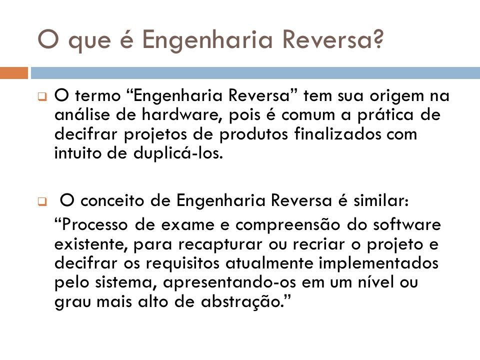 O que é Engenharia Reversa.