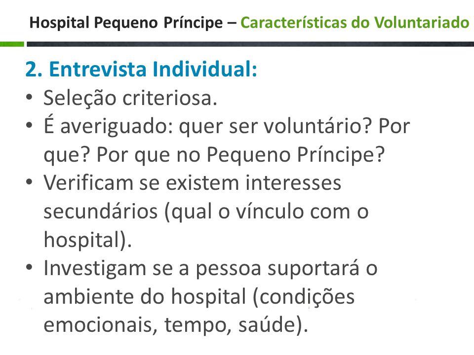 Hospital Pequeno Príncipe – Características do Voluntariado 2.