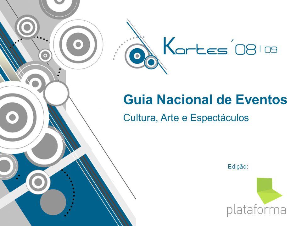 Edição: Guia Nacional de Eventos Cultura, Arte e Espectáculos