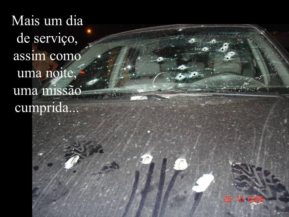 Em memória do Cb QPM 1-0 JULIO CESAR BALES, falecido em serviço na noite de 26 Out 2006, quando do confronto com marginais no trevo do Atuba, Curitiba