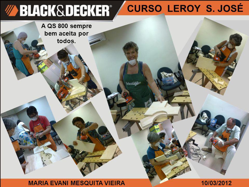 MARIA EVANI MESQUITA VIEIRA10/03/2012 CURSO LEROY S. JOSÉ Só alegria ao usar a LI 3100 e GC 9600.