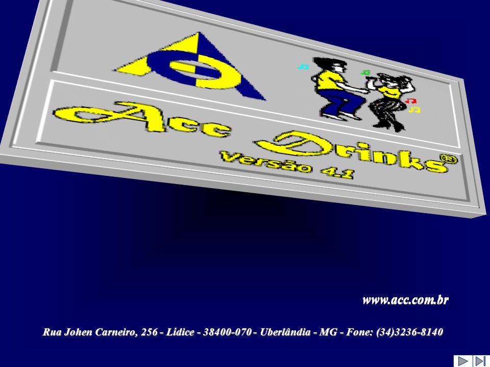 Rua Johen Carneiro, 256 - Lídice - 38400-070 - Uberlândia - MG - Fone: (34)3236-8140 www.acc.com.br www.acc.com.br