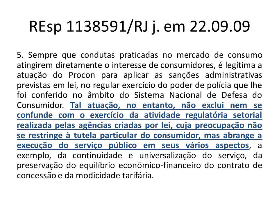 REsp 1138591/RJ j. em 22.09.09 5.